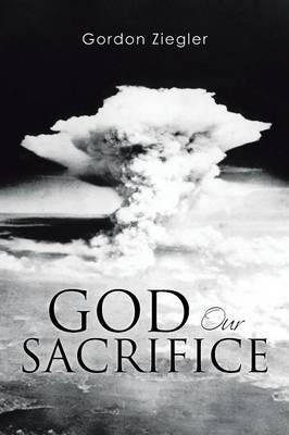 God Our Sacrifice