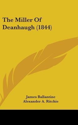 The Miller of Deanhaugh