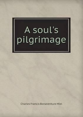 A Soul's Pilgrimage