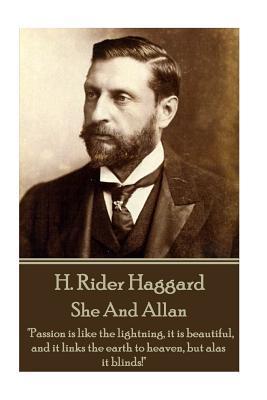 H. Rider Haggard - She And Allan