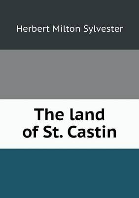 The Land of St. Castin