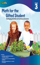 Math for the Gifted Student Grade 3 (For the Gifted Student)