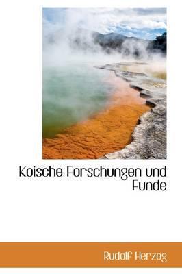 Koische Forschungen Und Funde