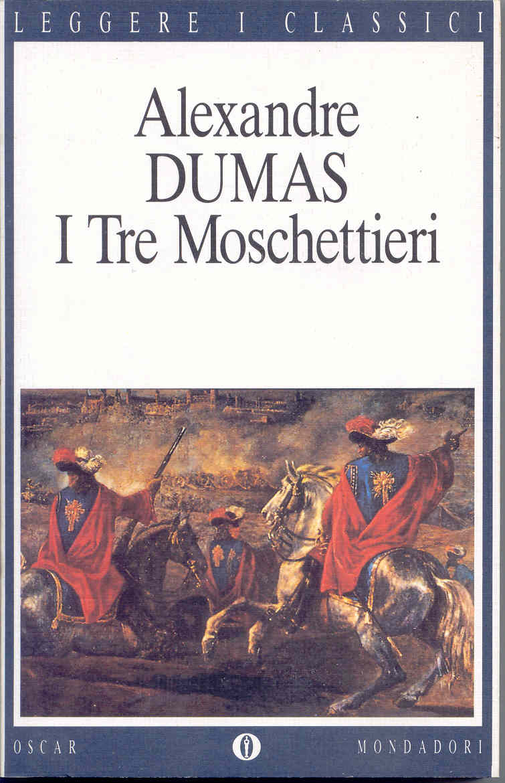 "Alexandre Dumas: ""I tre moschettieri"""