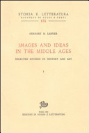 Images and ideas in the Middle Ages. Selected studies in history and art
