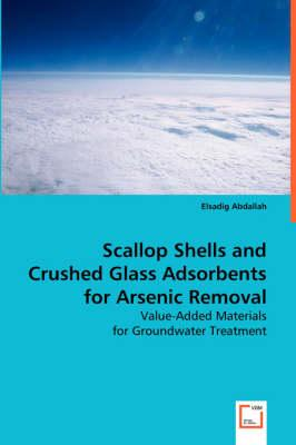 Scallop Shells and Crushed Glass Adsorbents for Arsenic Removal