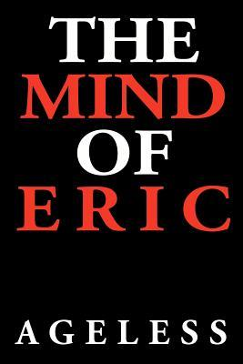 The Mind of Eric