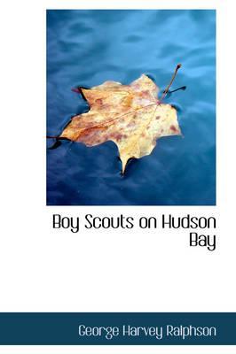 Boy Scouts on Hudson Bay