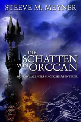 Die Schatten Von Orccan