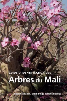 Guide d'identification des Arbres Du Mali