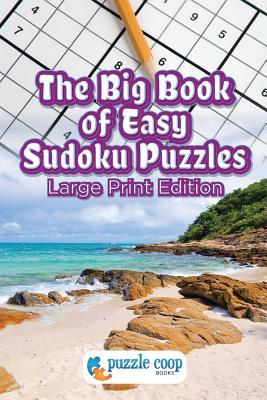 The Big Book of Easy Sudoku Puzzles