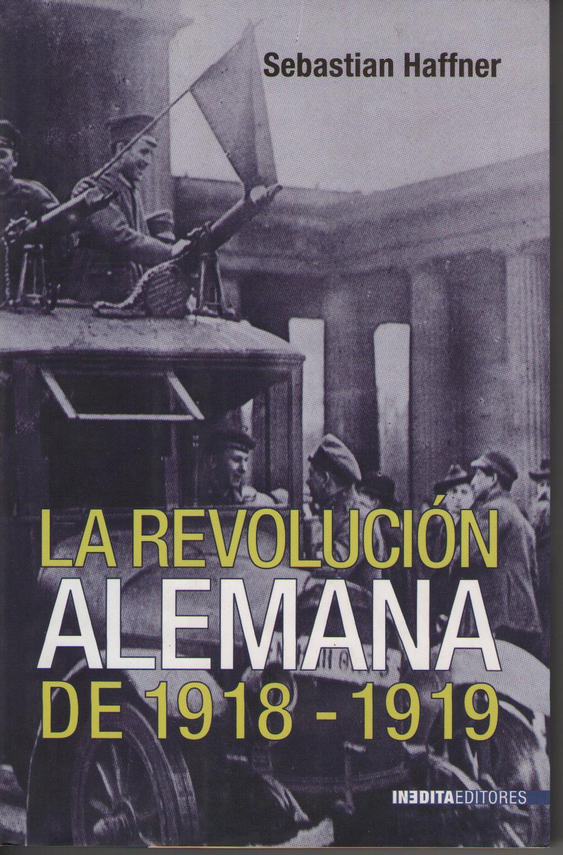 LA REVOLUCION ALEMAN...