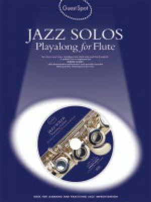 Guest Spot Jazz Solos Playalong For Flute Flt Book/Cd
