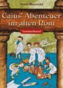 Caius' Abenteuer im ...