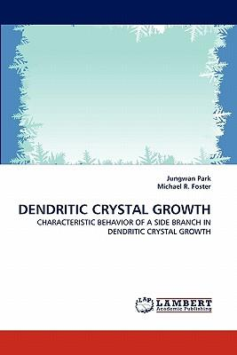 DENDRITIC CRYSTAL GROWTH