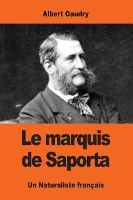 Le Marquis De Saport...