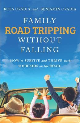 Family Road Tripping Without Falling