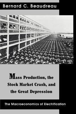Mass Production, The Stock Market Crash, And The Great Depression