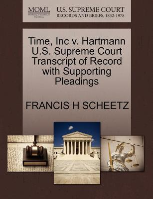 Time, Inc V. Hartmann U.S. Supreme Court Transcript of Record with Supporting Pleadings