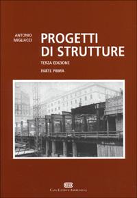 Progetti di strutture - Parte prima