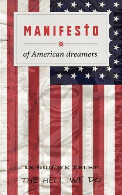 Manifesto of American Dreamers