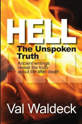 Hell, the Unspoken Truth