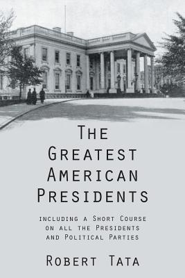 The Greatest American Presidents