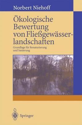 Ökologische Bewertung Von Fliessgewässerlandschaften