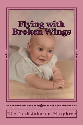 Flying With Broken Wings
