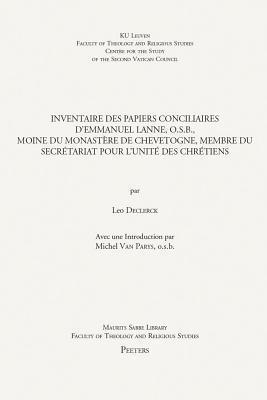 Inventaire Des Papiers Conciliaires D'emmanuel Lanne, O.S.B.
