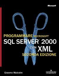 Programmare Microsoft SQL server 2000 con XML