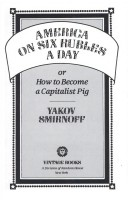 America on Six Rubles a Day  or  How to Become a Capitalist Pig