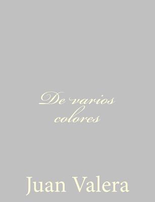 De varios colores / Of various colors