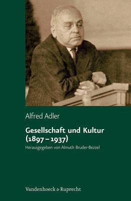 Gesellschaft Und Kultur 1897-1937