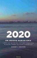 2020: Un Nuevo Parad...