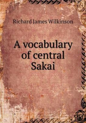 A Vocabulary of Central Sakai