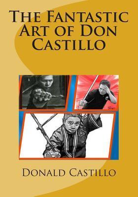 The Fantastic Art of Don Castillo