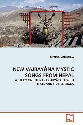 NEW VAJRAY?NA MYSTIC SONGS FROM NEPAL