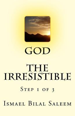 God the Irresistible