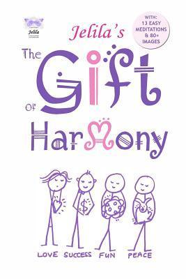 The Gift of Harmony