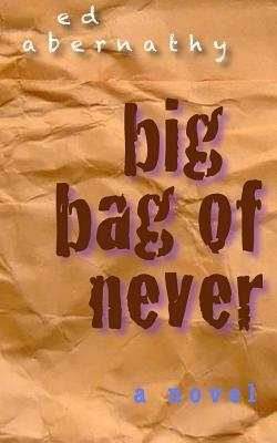 Big Bag of Never