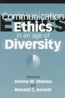 Communication Ethics in an Age of Diversity