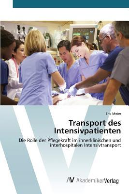 Transport des Intensivpatienten