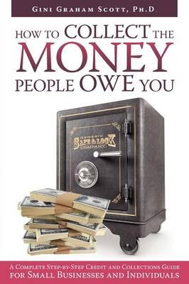 Collecting the Money People Owe You