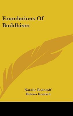 Foundations of Buddhism