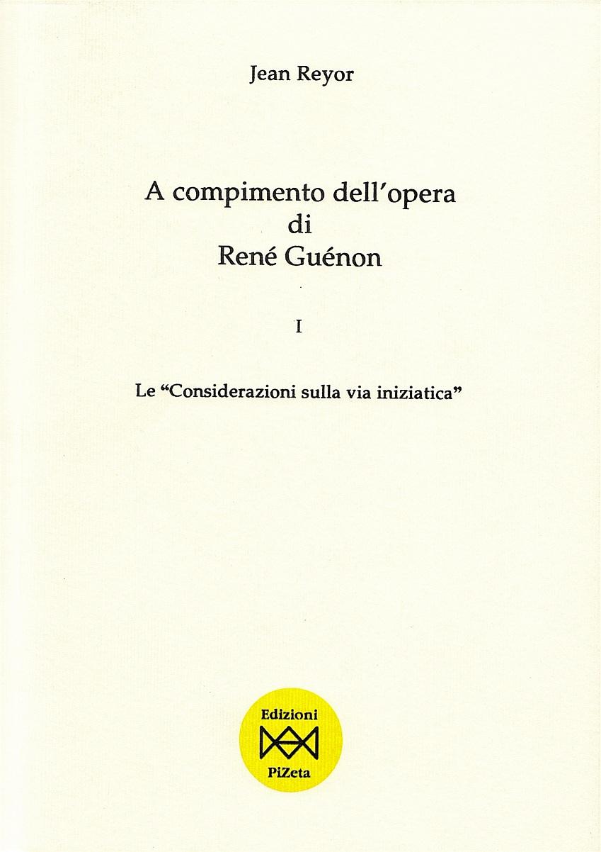 A compimento dell'opera di René Guénon