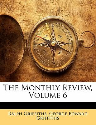 The Monthly Review, Volume 6