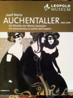 Josef Maria Auchentaller. Un secessionista ai confini dell'impero. Ediz. italiana e tedesca