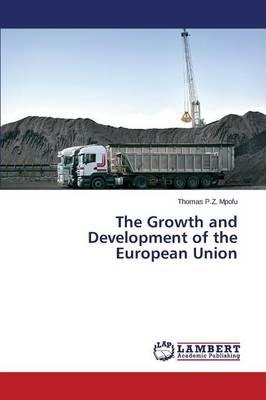 The Growth and Development of the European Union