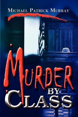 Murder by Class
